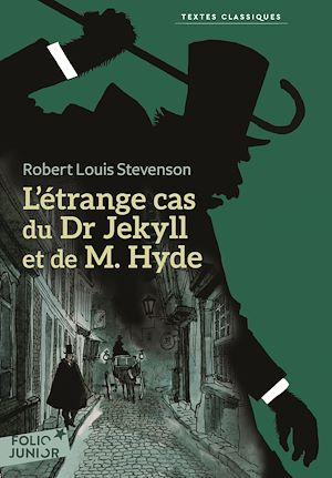 Téléchargez le livre :  L'étrange cas du Dr Jekyll et de M. Hyde