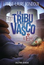 Télécharger le livre :  La Tribu de Vasco (Tome 2) - L'Exil
