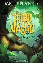 Télécharger le livre :  La Tribu de Vasco (Tome 3) - La Survie