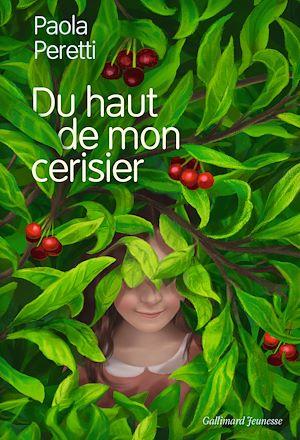 Téléchargez le livre :  Du haut de mon cerisier