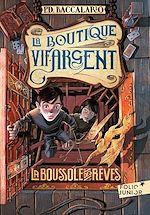 Télécharger le livre :  La Boutique Vif-Argent (Tome 2) - La Boussole des rêves