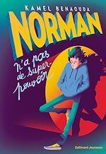 Télécharger le livre :  Norman n'a pas de super-pouvoir