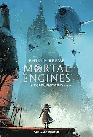 Téléchargez le livre :  Mortal Engines (Tome 2) - L'or du prédateur