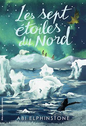 Téléchargez le livre :  Les sept étoiles du Nord