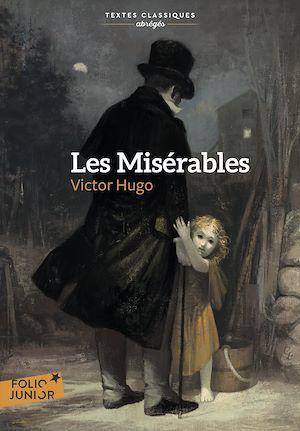 Téléchargez le livre :  Les Misérables (Édition abrégée)