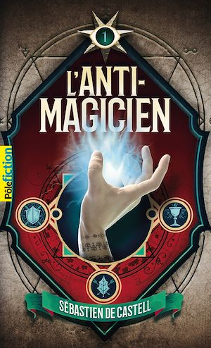 Téléchargez le livre :  L'Anti-Magicien (Tome 1)