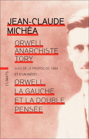 Téléchargez le livre :  Orwell anarchiste tory