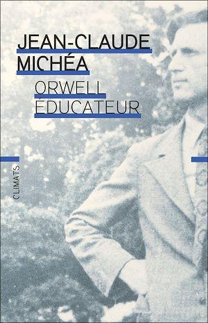 Téléchargez le livre :  Orwell éducateur