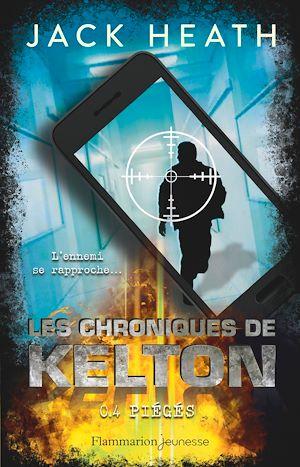 Téléchargez le livre :  Les Chroniques de Kelton (Tome 4) - Piégés