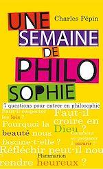 Télécharger le livre :  Une semaine de philosophie