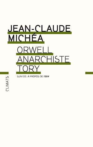 Téléchargez le livre :  Orwell, anarchiste Tory