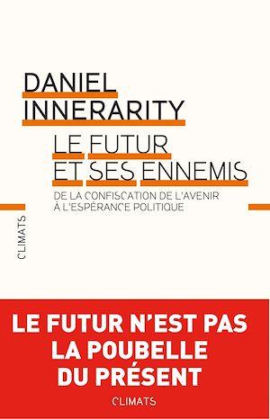 Téléchargez le livre :  Le Futur et ses ennemis