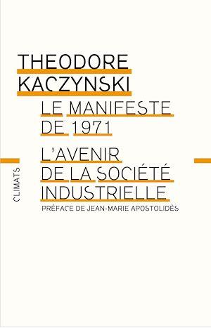 Téléchargez le livre :  Manifeste de 1971 - l'Avenir de la société industrielle