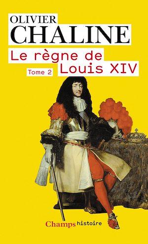 Téléchargez le livre :  Le règne de Louis XIV (Tome 2) - Vingt millions de français et Louis XIV