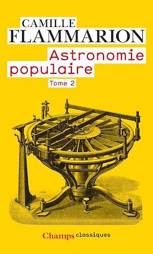 Téléchargez le livre :  Astronomie populaire (Tome 2)