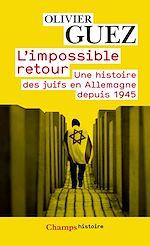 Télécharger le livre :  L'impossible retour
