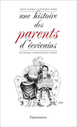 Téléchargez le livre :  Une histoire des parents d'écrivains