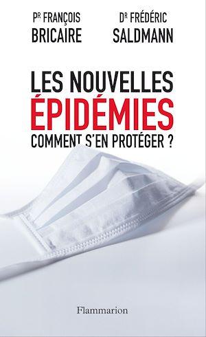 Téléchargez le livre :  Les nouvelles épidémies. Comment s'en protéger ?