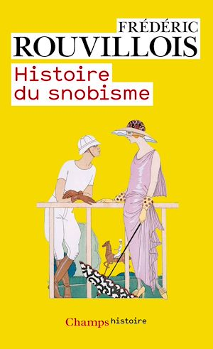 Téléchargez le livre :  Histoire du snobisme