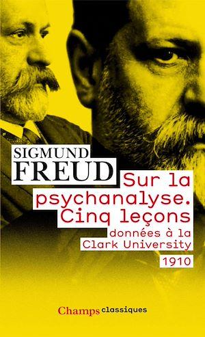 Téléchargez le livre :  Sur la psychanalyse - Cinq lecons