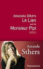 Télécharger le livre :  Le Lien suivi de Monsieur Pipi