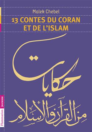 Téléchargez le livre :  13 contes du Coran et de l'Islam