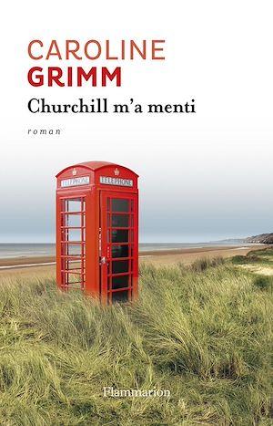 Téléchargez le livre :  Churchill m'a menti