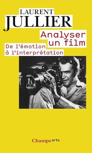 Téléchargez le livre :  Analyser un film