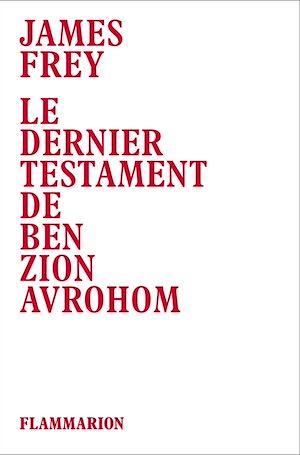 Téléchargez le livre :  Le dernier testament de Ben Zion Avrohom