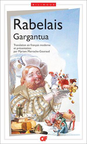 Téléchargez le livre :  Gargantua (édition bilingue)