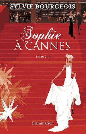 Téléchargez le livre :  Sophie à Cannes