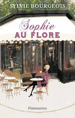 Téléchargez le livre :  Sophie au Flore