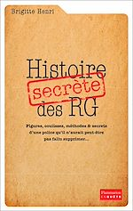Télécharger cet ebook : Histoire secrète des RG