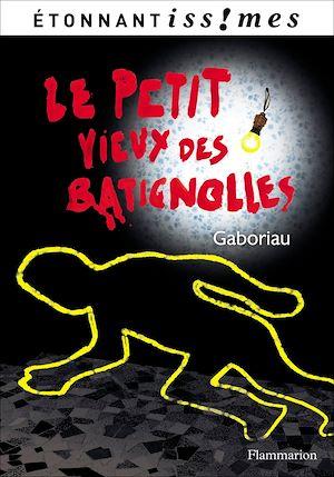 Téléchargez le livre :  Le Petit Vieux des Batignolles