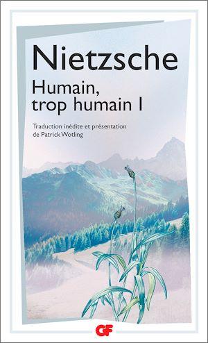 Téléchargez le livre :  Humain, trop humain (Tome 1)