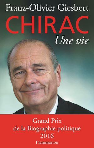 Téléchargez le livre :  Chirac, une vie