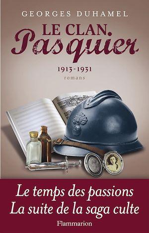 Téléchargez le livre :  Le Clan Pasquier, 1913-1931