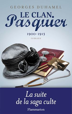 Téléchargez le livre :  Le Clan Pasquier, 1900-1913