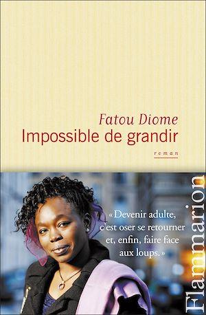Téléchargez le livre :  Impossible de grandir