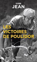 Télécharger le livre :  Les Victoires de Poulidor