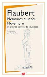 Télécharger le livre :  Mémoires d'un fou - Novembre et autres textes de jeunesse