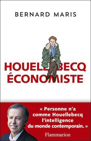 Téléchargez le livre :  Houellebecq économiste