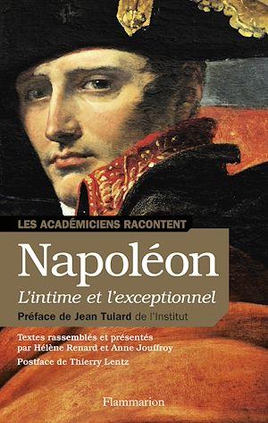 Téléchargez le livre :  Napoléon, l'intime et l'exceptionnel