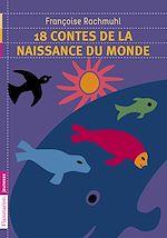 Télécharger cet ebook : 18 contes de la naissance du monde