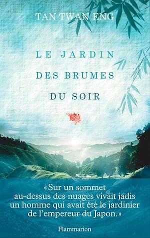 Téléchargez le livre :  Le Jardin des brumes du soir