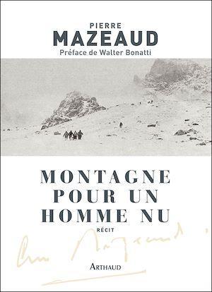 Téléchargez le livre :  Montagne pour un homme nu
