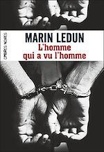 Télécharger le livre :  L'Homme qui a vu l'homme