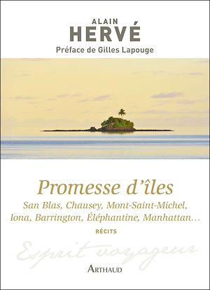 Téléchargez le livre :  Promesse d'îles. San Blas, Chausey, Mont-Saint-Michel, Iona, Barrington, Eléphantine, Manhattan…