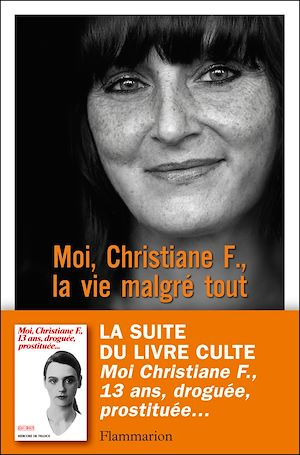 Téléchargez le livre :  Moi, Christiane F., la vie malgré tout