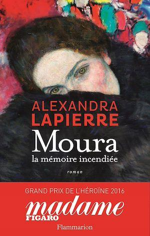 Téléchargez le livre :  Moura. La mémoire incendiée